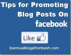 Tips for Promoting Blog Posts on Facebook #blogathon2
