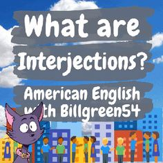 Interjections American English Grammar Review American English Grammar, English Language, English Study, Learn English, Grammar Review, Do You Remember, Beautiful Day, Congratulations, Feelings