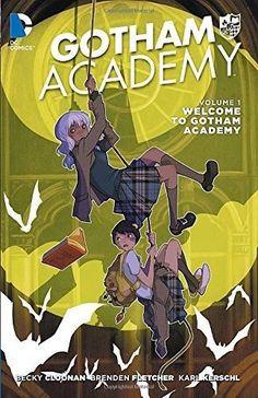 Gotham Academy 1 Gotham Academy
