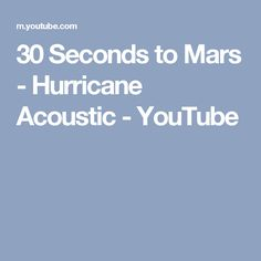 30 Seconds to Mars - Hurricane Acoustic - YouTube