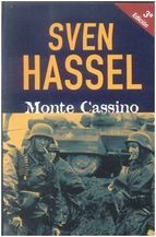 Sven Hassel. Monte Cassino. http://elmeuargus.biblioteques.gencat.cat/search~S146*cat/?searchtype=X&searcharg=a%3A%28hassel%29+and+%28monte%29&searchscope=146&sortdropdown=-&SORT=D&extended=0&SUBMIT=Cerca&searchlimits=&searchorigarg=Xa%3A%28hassel%29+and+%28batall*%29%26SORT%3DD