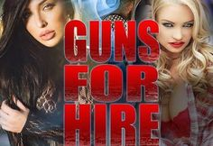 Guns for Hire 2015 watch online hollywood HD movies - Hd Movies & Videos