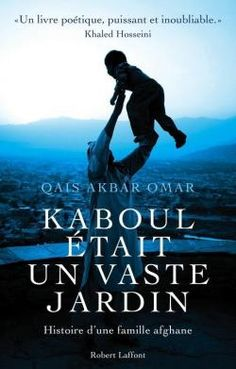 Buy Kaboul était un vaste jardin: Histoire d'une famille afghane by Michel FAURE, Qais Akbar OMAR and Read this Book on Kobo's Free Apps. Discover Kobo's Vast Collection of Ebooks and Audiobooks Today - Over 4 Million Titles! E Books, Good Books, Books To Read, Khaled Hosseini, Lecture Aura, Lus, Lectures, Audiobooks, This Book