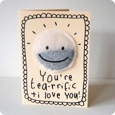 you're tea-rrific and i love you card - with a herbal tea bag obvs