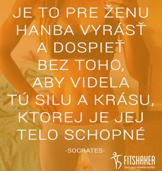 Socrates bol veru múdry človek...