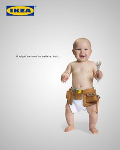 It might be hard to believe, but... This exaggeration advertising saying IKEA products are very easy to assemble even for a baby. This idea came up while working on the other project in the class. Everyone in the class loved this baby idea, but advertising wasn't fit with project concept. Therefore, I kept this idea for later. I fixed composition and I put IKEA tool on baby's hand.