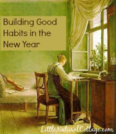 Building Good Habits in the New Year | Little Natural Cottage