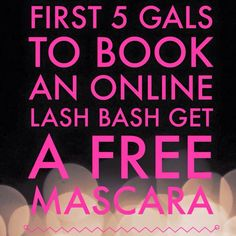 First 5 to Book an online Facebook Younique Party get a free 3D Lash Mascara at the end of the party!! Interested in a party with free make-up upfront and then more free makeup bad