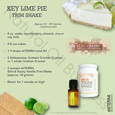 doTERRA Slim and Sassy Trim Shake recipes: Key Lime Pie With August's product of the month being a FREE Lime with purchase by the this is a perfect match up! Join and save to get yours today! Cooking With Essential Oils, Doterra Essential Oils, Essential Oil Blends, Cafe Rio, Fat Burning Drinks, Fat Burning Foods, Key Lime Pie, Graham Crackers, Doterra Slim And Sassy