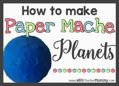 Paper mache planets are a perfect activity to go with a solar system unit to celebrate earth day or just for fun! This step by step tutorial makes it easy! Planets Activities, Solar System Activities, Solar System Projects, Earth Day Activities, Making Paper Mache, Paper Mache Crafts, Science For Kids, Earth Science, Solar System Cake