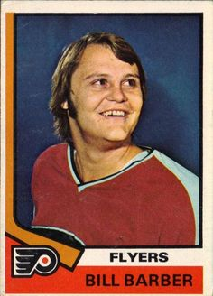 Bill Barber: Forever Number 7 In Philadelphia And Kitchener Bill Barber, Pat Quinn, Bernie Parent, Canada Cup, American Hockey League, Ten Games, Hockey Hall Of Fame, Hershey Bears