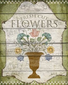 Fresh Cut Flowers, Antique trade sign reproduction, 8x10 high resolution jpg file via instant download for perfect printing. Use for instant art, decoupage, transfer, downsize for card & tag making. May be used in your small commercial projects. Please do not re sale the digital file