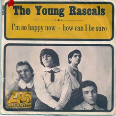 """The Young Rascals """"I'm So Happy Now"""" / """"How Can I Be Sure"""" (1967) — 45 rpm Record Sleeve"""