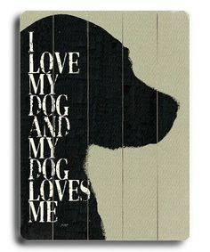 Take a look at this Artehouse Silhouette 'I Love My Dog' Personalized Wall Plaque by For the Love of Dogs Collection on #zulily today!