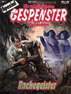Gespenster Geschichten Spezial #7 - Rachegeister