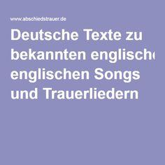 Deutsche Texte zu bekannten englischen Songs und Trauerliedern