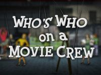 Who's Who on a Movie Crew?