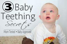 Baby Teething Secrets - I'm saving this for my next one!