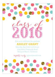 It is finally time to relax and party! Graduation day is almost here! Find some cute graduation invitations for girls on Polka Dot Design's online invitation store. This adorable Confetti Glitter Grad Invitation will make any girl excited for the day to c Cheap Invitations, Glitter Invitations, Graduation Party Invitations, Online Invitations, Fun Wedding Invitations, Baby Shower Invitation Templates, Invitation Design, Congratulations Graduate, Confetti
