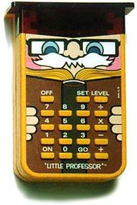 Little Professor - Some of us are old enough to remember these! Not me, but my hubz!