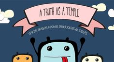 """""""A truth as a temple"""", frases hechas españolas ilustradas y traducidas al inglés"""