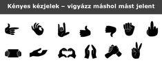 Kényes kézjelek – vigyázz máshol mást jelent   Az írás tükrében