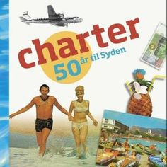 """Charter - 50 år til Syden"" av Frøy Lode Wiig 50th, Charts, Baseball Cards, Reading, Books, Livros, Graphics, Book, Reading Books"