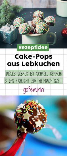 Cake-Pops aus Lebkuchen: Dieses Gebäck ist schnell gemacht und ein absolutes Highlight zur Weihnachtszeit #rezept #cakepops #lebkuchen #diy #backidee #xmas