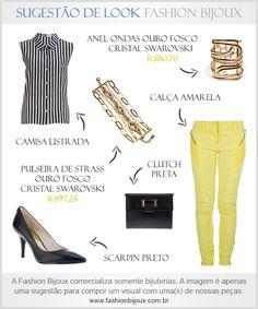Sugestão de Look: Camisa Listrada + Calça Amarela + Scarpin Preto + Clutch Preta + Anel Ondas Ouro Fosco Cristal Swarovski (por R$80,70 na Fashion Bijoux) + Pulseira de Strass Ouro Fosco Cristal Swarovski (por R$97,25 na Fashion Bijoux). Para comprar, acesse: www.fashionbijoux.com.br