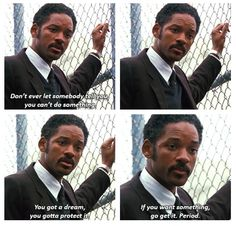 will smith on the pursuit of happyness I love this movie and this scene