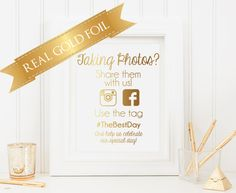 Wedding Signs, Wedding Hashtag Sign, Instagram, Wedding Photo Sign, Real Gold Foil, Taking Photos by PoppyandErie