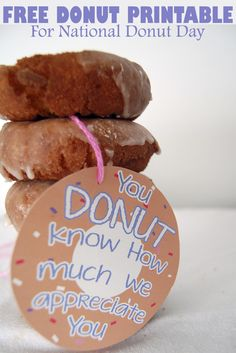 Did you know that it's almost National Donut Day? Print out these fun donut appreciation tags!Did you know that it's almost National Donut Day? Print out these fun donut appreciation tags! Principal Appreciation, Teacher Appreciation Gifts, Teacher Gifts, Employee Appreciation, Teacher Treats, Teacher Tote, Student Teacher, Student Gifts, Gourmet Gift Baskets