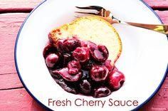 Fresh Cherry Sauce Recipe - Cooking   Add a Pinch   Robyn Stone