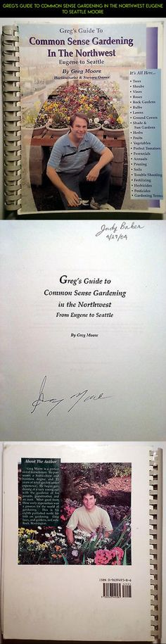 Greg's Guide To Common Sense Gardening In The Northwest Eugene to Seattle Moore #racing #kit #parts #plans #camera #products #shopping #gadgets #technology #tech #drone #fpv #gardening #northwest