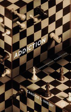 Addiction book cover ©Palgrave Macmillan
