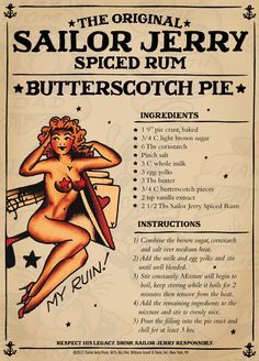 Sailor Jerry Butterscotch Pie One of David's clients is a liquor rep, we have so much Sailor Jerry!