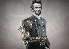 steampunk lincoln | President Lincoln welcomed inventors to the White House, and presided ...