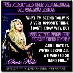 an interesting photo-quote of Stevie ☆♥❤♥☆ https://angrynotsoyoungwoman.wordpress.com/2011/03/25/should-we-move-away-from-the-word-feminist/