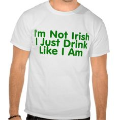 >>>Low Price          	Im Not Irish I Just Drink Like I Am T Shirt           	Im Not Irish I Just Drink Like I Am T Shirt in each seller & make purchase online for cheap. Choose the best price and best promotion as you thing Secure Checkout you can trust Buy bestDeals          	Im Not Irish I ...Cleck link More >>> http://www.zazzle.com/im_not_irish_i_just_drink_like_i_am_t_shirt-235276641036018225?rf=238627982471231924&zbar=1&tc=terrest
