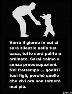Italian Quotes, I Love My Son, Beautiful Words, Mothers Love, Quotations, Positivity, Humor, Funny, Parents