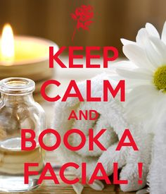 Keep Calm And Book A Facial!  Come To Skinthetics Laser Hair Removal & Skin Care Center in West Bloomfield, MI for all of your personal pampering needs!  Call (248) 855-6668 to schedule an appointment or to find out more information!
