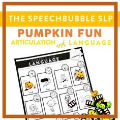 Engaging kids doesn't have to mean session prep burnout! PUMPKIN FUN Articulation and Language is a LOW PREP resource that gives you the flexibility the engage your kids in different ways while targeting their speech and language goals.