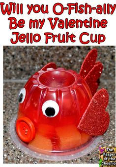 How To Make A Fish Jello Fruit Cup Valentine