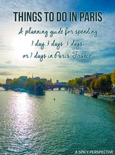 Sharing Our List Of Things To Do In Paris! Planning Tips for 1 Day in Paris Up to 7 Days in Paris on ASpicyPerspective.com