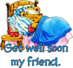 Ideas Birthday Wishes Quotes For A Friend Get Well For 2019 Get Well Messages, Get Well Wishes, Get Well Cards, Get Well Soon Funny, Get Well Soon Quotes, Feeling Sick, How Are You Feeling, Feel Better Quotes, Glitter Text