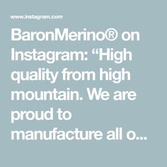 """BaronMerino® on Instagram: """"High quality from high mountain. We are proud to manufacture all our products in Austria. Did you enjoy some time out of office today?…"""" Be Proud, Time Out, Austria, Mountain, Instagram, Products, Gadget, Mountaineering"""