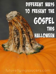 LI: A resource round up of pumpkin messages which present the gospel in fun ways. Some Candy and Wordless Book messages are included.