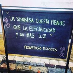 A smile costs less than electricity and generates more light. Spanish Humor, Spanish Quotes, Sad Quotes, Best Quotes, Qoutes About Life, Street Quotes, I Love You Baby, Quote Citation, Words Of Encouragement