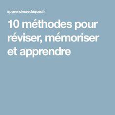 10 méthodes pour réviser, mémoriser et apprendre