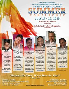 Suffragan Bishop Dr. Robert T. Douglas, Sr. & The California District Council, Invite You to their Summer Conference July 17-22, 2013 ft Pastor Chanda Simmons, Pastor Michelle Beal, Dr. Vanessa Ussery, Bishop Lambert Gates, Bishop Charles Ellis, Elder Aaron Porter & More! Locations: (Mon-Tues) Church of Jesus Christ Apostolic Faith 3719 W. Slauson Ave. in Los Angeles, CA & (Wed-Sat) Torrance Marriott South Bay 3635 Fashion Way in Torrance, CA.  For More Info…
